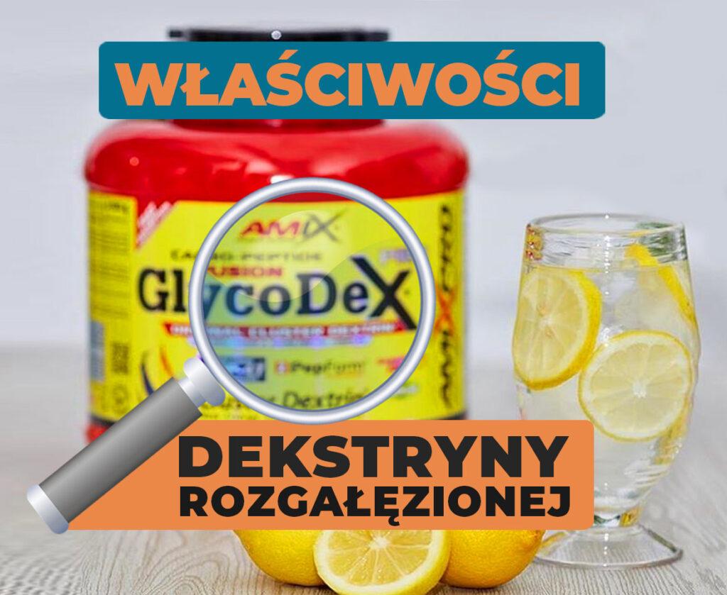 glycodex-wlaciwosci